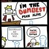Dumbest Man Alive 09042021212518.jpg